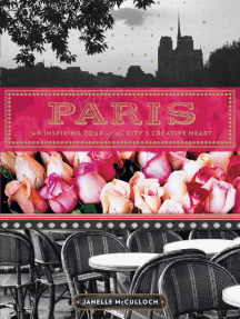 Paris: An Inspiring Tour of the City's Creative Heart
