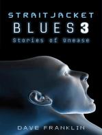 Straitjacket Blues 3