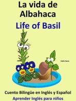 La Vida de Albahaca