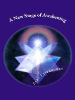 A New Stage of Awakening (Новый Этап Пробуждения)