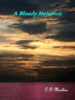 A Bloody Nuisance
