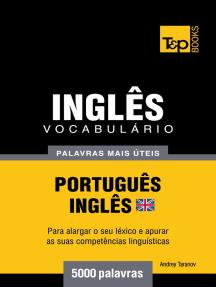 Vocabulário Português-Inglês britânico: 5000 palavras mais úteis