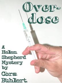Overdose: Helen Shepherd Mysteries, #2