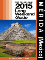 Merida (Mexico) - The Delaplaine 2015 Long Weekend Guide