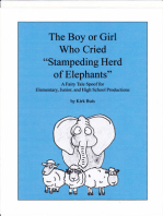 """The Boy or Girl Who Cried, """"Stampeding Herd of Elephants!"""""""