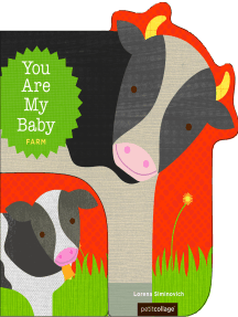 You Are My Baby: Farm