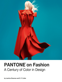 Pantone on Fashion: A Century of Color in Design