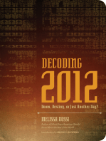 Decoding 2012: Doom, Destiny, or Just Another Day?