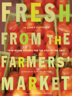 Fresh from the Farmers' Market: Year-Round Recipes for the Pick of the Crop