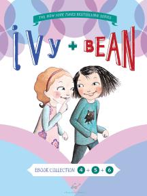 Ivy and Bean Bundle Set 2 (Books 4-6)