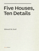 Five Houses, Ten Details