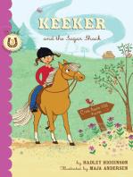 Keeker and the Sugar Shack