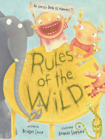 Rules of the Wild: An Unruly Book of Manners