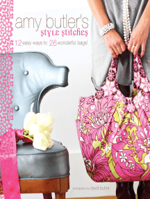 Amy Butler's Style Stitches: 12 Easy Ways to 26 Wonderful Bags