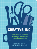 Creative, Inc.: The Ultimate Guide to Running a Successful Freelance Business