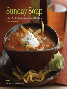 Sunday Soup: A Year's Worth of Mouth-Watering, Easy-to-Make Recipes