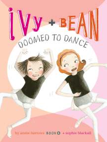 Ivy and Bean (Book 6): Ivy and Bean Doomed to Dance