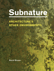 Subnature: Architecture's Other Environments
