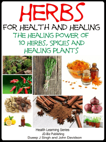 Herbs for Health and Healing: The Healing Power of 10 Herbs, Spices and Healing Plants
