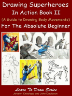 Drawing Superheroes in Action Book II - (A Guide to Drawing Body Movements) For the Absolute Beginner