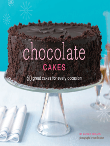 Chocolate Cakes: 50 Great Cakes for Every Occasion