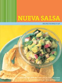 Nueva Salsa: Recipes to Spice It Up