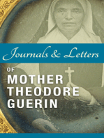 Journals and Letters of Mother Theodore Guerin