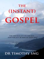 The Instant Gospel