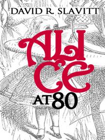 Alice at 80