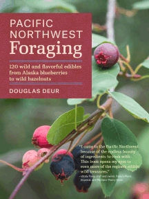Pacific Northwest Foraging: 120 Wild and Flavorful Edibles from Alaska Blueberries to Wild Hazelnuts