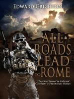 All Roads Lead to Rome (The Praetorian Series - Book IV)
