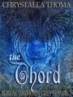 The Chord (Episode 1 Season 3)