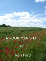 A Poor Man's Life
