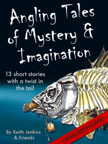 Angling Tales of Mystery and Imagination: Thirteen short stories