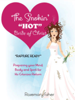 "The Smokin' ""HOT"" Bride of Christ"