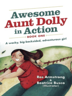 Awesome Aunt Dolly in Action: A Wacky, Big-backsided, Adventurous Girl
