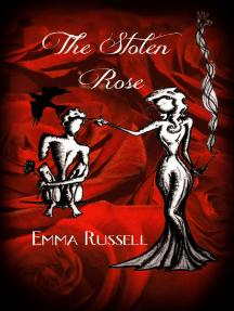 The Stolen Rose