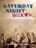 Saturday Night Believer