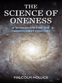 The Science of Oneness: A World View For Our Age
