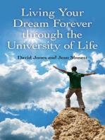 Living Your Dream Forever