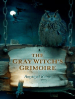The Gray Witch's Grimoire