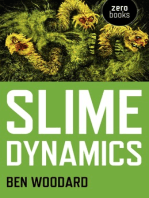 Slime Dynamics