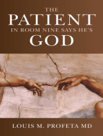 The Patient in Room Nine Says He's God