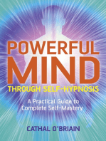 Powerful Mind Through Self-Hypnosis