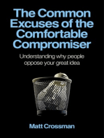 The Common Excuses of the Comfortable Compromiser