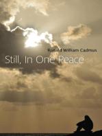 Still, In One Peace