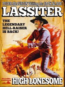 Lassiter 1: High Lonesome