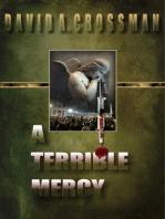 A Terrible Mercy