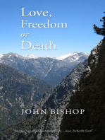 Love, Freedom or Death