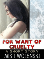 For Want of Cruelty (Overhill)
